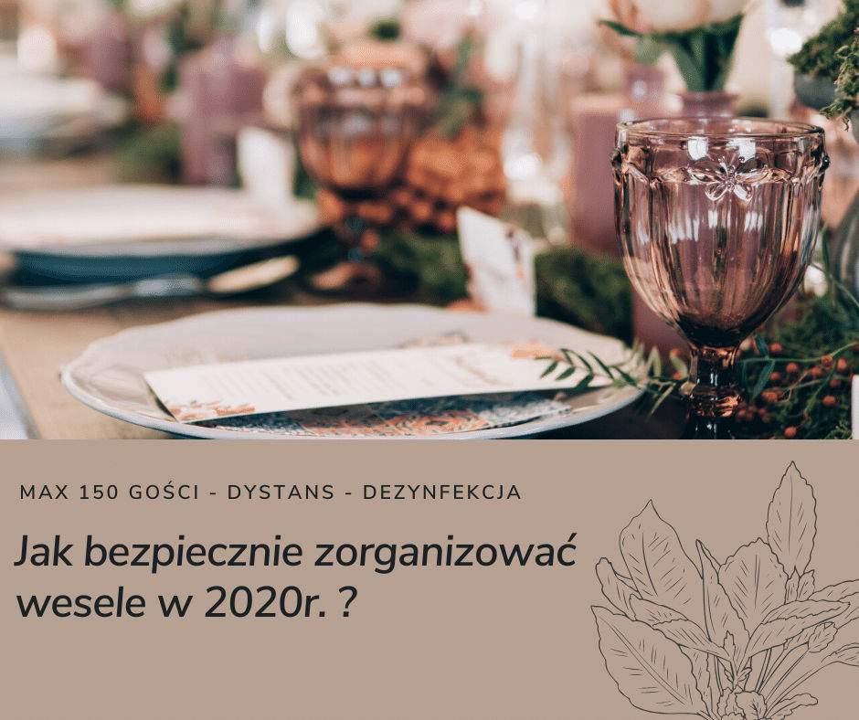 Jak bezpiecznie zorganizować ślub w czasie COVIDu-19?