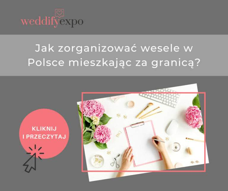Jak zorganizować ślub w Polsce mieszkając za granicą