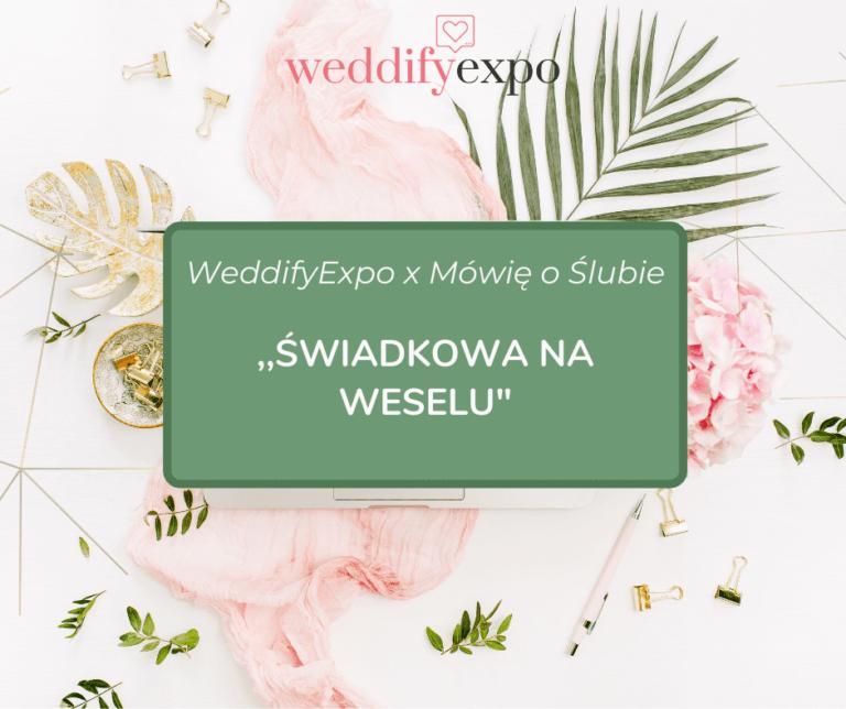 Read more about the article Świadkowa na weselu