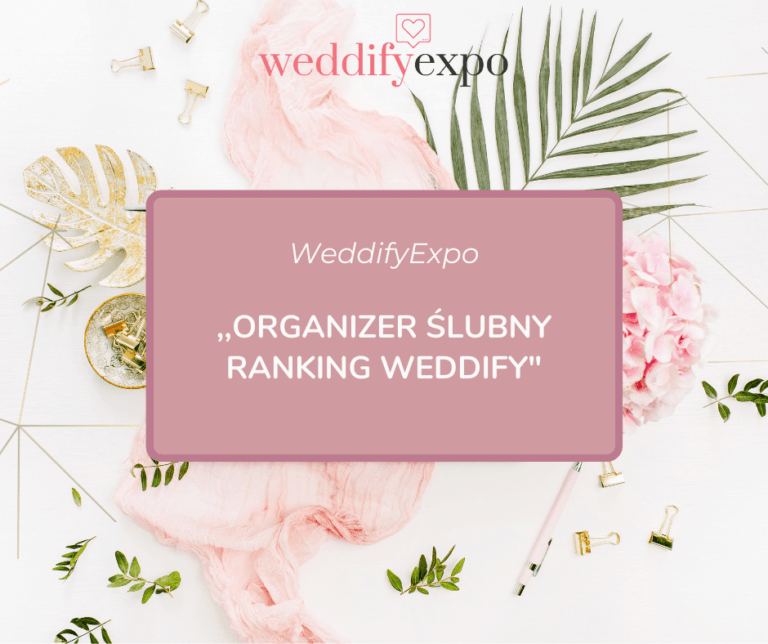 Read more about the article Organizer ślubny – ranking Weddify!